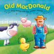 Old MacDonald Had A Farm: Sound Book (Kids Play) (Board Book)