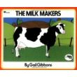 The Milk Makers (Reading Rainbow Book) (Paperback)